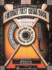 Cover of: Al DiMeola Presents The Ultimate First Guitar Book (Ultimate Guitar Series)