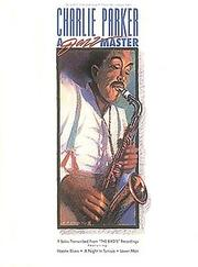 Cover of: Charlie Parker - A Jazz Master