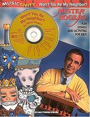 Cover of: Mister Rogers - Won't You Be My Neighbor (Musictivity)