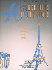 Cover of: 40 French Hits of Our Time | Hal Leonard Corp.