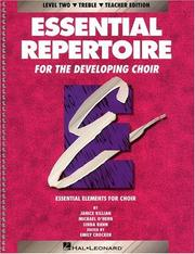 Essential Repertoire for the Developing Choir by Janice Killian