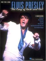 Cover of: Elvis Presley - The King Of Rock and Roll