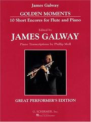 Cover of: Golden Moments: 10 Short Encores for Flute and Piano