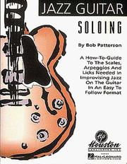Cover of: Jazz Guitar Soloing | Bob Patterson