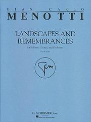 Cover of: Landscapes and Remembrances | Gian-Carlo Menotti