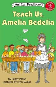 Cover of: Teach Us, Amelia Bedelia (I Can Read Book 2) | Peggy Parish