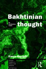 Bakhtinian Thought by Simon Dentith