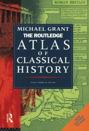 Cover of: Routledge Atlas of Classical History (Routledge Historical Atlases) | Michael Grant
