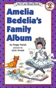 Cover of: Amelia Bedelia's Family Album (An I Can Read Book, Level 2) | Peggy Parish