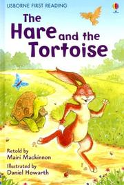 Cover of: The Hare and the Tortoise (First Reading Level 4) | Mairi (RTL) Mackinnon