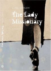 The lady missionary by Gail Dendy