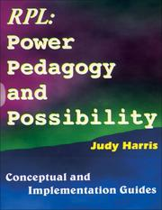 Cover of: The Recognition of Prior Learning Power, Pedagogy & Possibility | Judy Harris