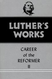 Cover of: Luther's Works Career of the Reformer II (Luther's Works) (Luther's Works)