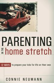 Cover of: Parenting in the Home Stretch | Connie Neumann