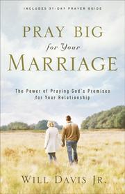 Cover of: Pray Big for Your Marriage