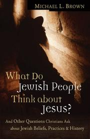 Cover of: What Do Jewish People Think about Jesus?