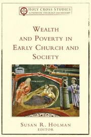 Cover of: Wealth and Poverty in Early Church and Society (Holy Cross Studies in Patristic Theology and History)