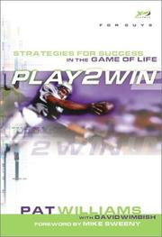 Cover of: Play 2 Win (For Guys): Strategies for Success in the Game of Life (Play 2 Win) | Pat Williams