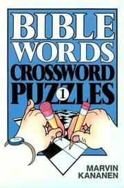 Cover of: Bible Words Crossword Puzzles 1 | Marvin Kananen