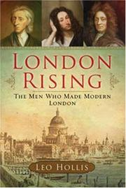 Cover of: London Rising: The Men Who Made Modern London