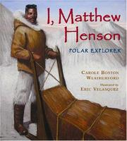 Cover of: I, Matthew Henson: Polar Explorer