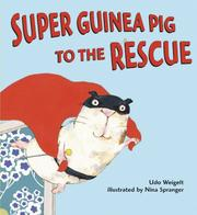 Cover of: Super Guinea Pig to the Rescue