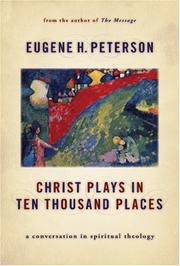 Cover of: Christ Plays in Ten Thousand Places | Eugene H. Peterson