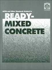 Cover of: Astm and Other Standards Related to Ready-Mixed Concrete | American Society for Testing and Materia