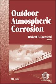 Cover of: Outdoor Atmospheric Corrosion | Herbert E. Townsend