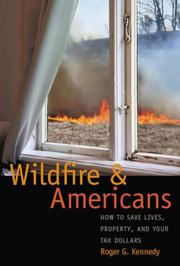 Cover of: Wildfire and Americans: how to save lives, property, and your tax dollars