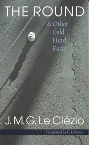 Cover of: The Round and Other Cold Hard Facts | J. M. G. Le ClГ©zio