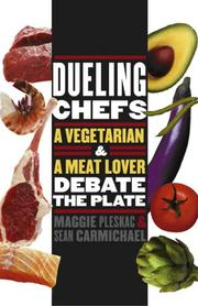 Dueling Chefs by Maggie Pleskac, Sean Carmichael