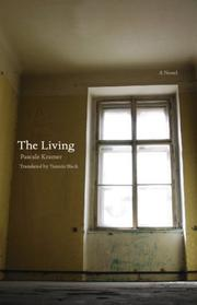 Cover of: The Living (European Women Writers)