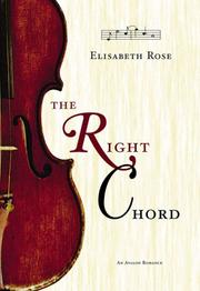 Cover of: The Right Chord | Elisabeth Rose