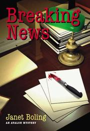 Cover of: Breaking News (Avalon Mystery) | Janet Boling