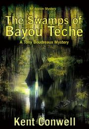 Cover of: The Swamps of Bayou Teche (A Tony Boudreaux Mystery)