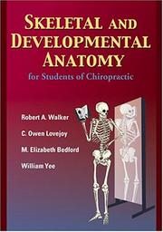 Cover of: Skeletal and Developmental Anatomy, Second Edition | C. Owen Lovejoy