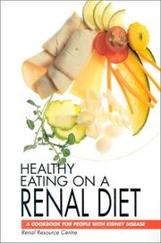 Cover of: Healthy Eating on a Renal Diet | Renal Resource Center