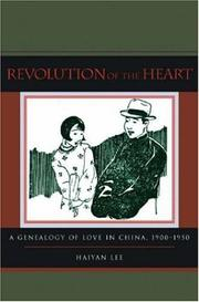 Cover of: Revolution of the Heart | Haiyan Lee