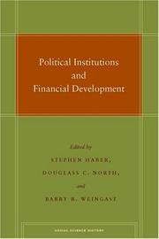 Political Institutions and Financial Development (Social Science History) by