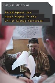 Cover of: Intelligence and Human Rights in the Era of Global Terrorism | Steve Tsang