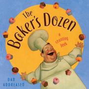 Cover of: The Baker's Dozen: A Counting Book