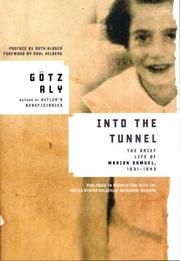 Cover of: Into the Tunnel | Gotz Aly