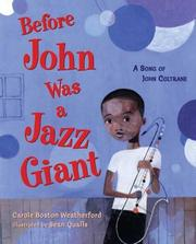 Cover of: Before John Was a Jazz Giant: A Song of John Coltrane