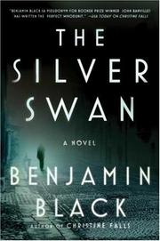 Cover of: The Silver Swan | Benjamin Black