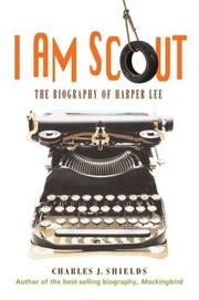 Cover of: I Am Scout | Charles J. Shields