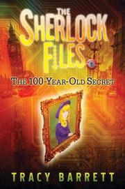 The 100-Year-Old Secret (The Sherlock Files) by Tracy Barrett