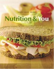 Cover of: Nutrition and You (MyNutritionLab Series) | Joan Salge Blake