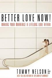 Cover of: Better Love Now | Tommy Nelson