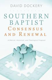 Cover of: Southern Baptist Consensus and Renewal